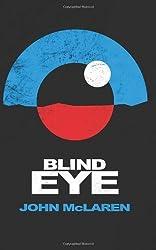 Blind Eye by McLaren, John (2013) Paperback