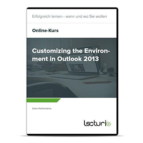 Preisvergleich Produktbild Online-Videokurs Customizing the Environment in Outlook 2013 von Sonic Performance