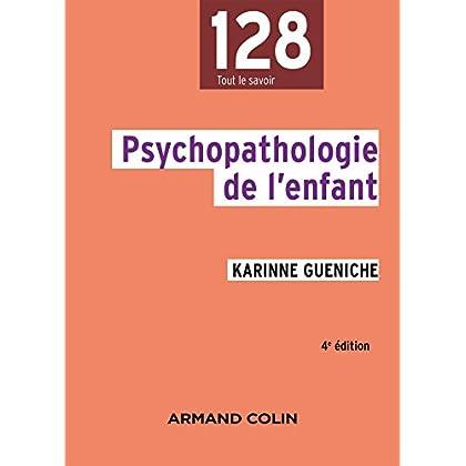 Psychopathologie de l'enfant - 4e éd.