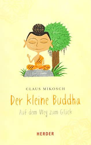 Der kleine Buddha (HERDER spektrum)
