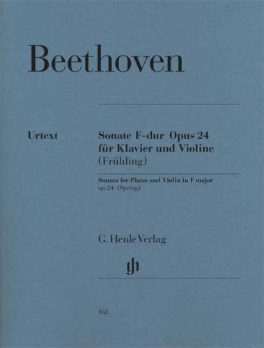 Sonate F dur opus 24 für klavier und violine, frühling / Sonata for piano and violin in F major op 24, spring / Sonate en Fa majeur op 24 printemps pour piano et violon