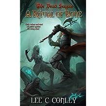 A Ritual of Bone (The Dead Sagas Book 1)