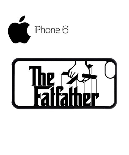 The Fat Father Cool Swag Mobile Phone Case Back Cover for iPhone 6 Black Noir