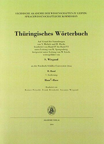 Thüringisches Wörterbuch: Thüringes Wörterbuch - II. Band, 7. Lieferung (haar-Hase)