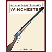 Winchester (America's Premier Gunmakers)