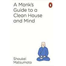 A Monk's Guide to a Clean House and Mind (English Edition)