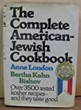 The Complete American-Jewish Cookbook; In Accordance With the Jewish Dietary Laws.