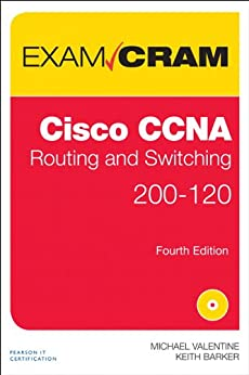 CCNA Routing and Switching 200-120 Exam Cram par [Valentine, Michael H., Barker, Keith]
