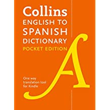 Collins English to Spanish Dictionary (One Way) Pocket Edition: Over 14,000 headwords and 28,000 translations