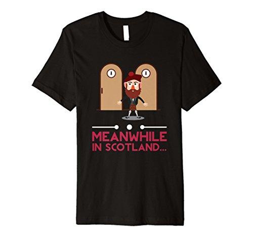 Funny mittlerweile in Schottland T-Shirt Schottische Kilt