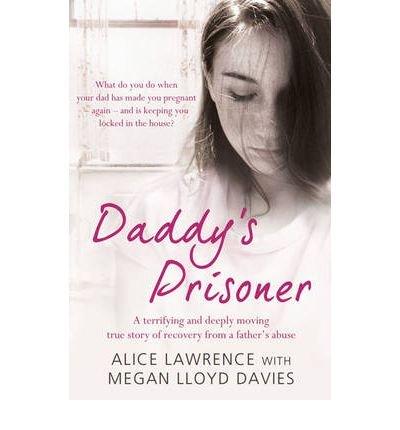 [(Daddy's Prisoner )] [Author: Megan Lloyd-Davies] [Aug-2009]