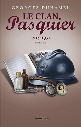 Le Clan Pasquier, Tome 3 : Ccile parmi nous ; Le Combat contre les ombres ; Suzanne et les jeunes hommes ; La Passion de Joseph Pasquier : 1913-1931