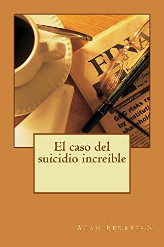 Audiolibros descargables gratis para itunes El caso del suicidio increíble B01C96HEIS en español ePub