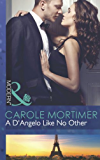A D'Angelo Like No Other (Mills & Boon Modern) (The Devilish D'Angelos Book 3)