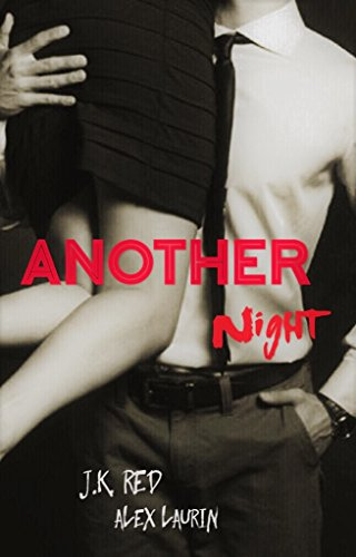 Another Night (Volume 2) di J.K. Red