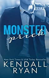 Monster Prick (An Older Brother's Best Friend Romance) by Kendall Ryan (2015-11-17)