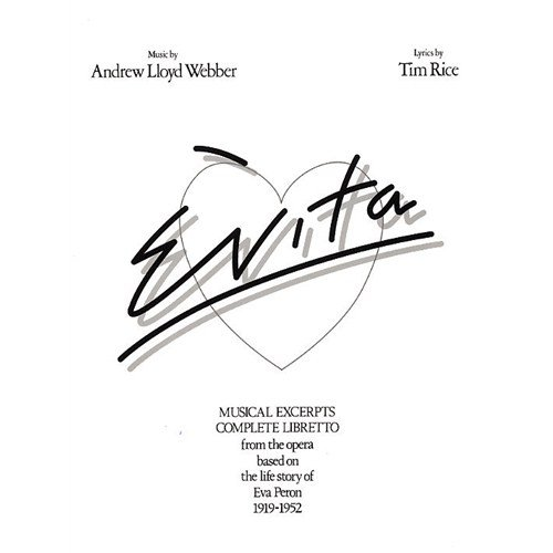 Descargar Libro Andrew Lloyd Webber: Evita - Vocal Selections. Partituras para Piano, Voz y Guitarra(Símbolos de los Acordes) de Unknown