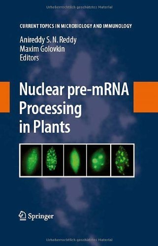 Nuclear pre-mRNA Processing in Plants (Current Topics in Microbiology and Immunology) by Springer (2008-04-29)