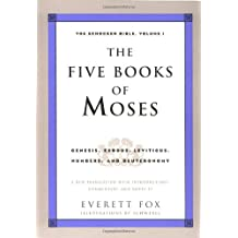 The Five Books of Moses: Genesis, Exodus, Leviticus, Numbers, Deuteronomy : A New Translation with Introductions, Commentary: 1 (The Schocken Bible)