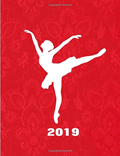 My Ballet Dancing 2019 Daily Planner: Ballerina Silhouette por Shayley Stationery Books