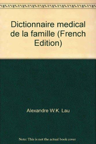 Dictionnaire médical de la famille