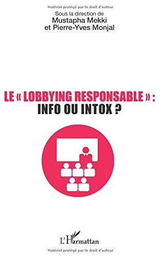 Le lobbying responsable : info ou intox ?