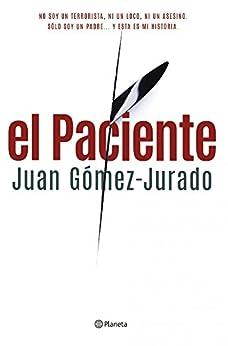 El Paciente (Volumen independiente) eBook: Juan Gómez