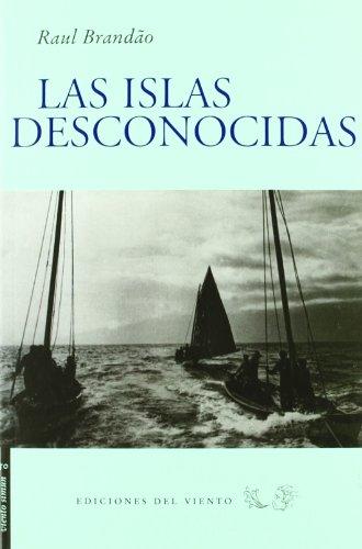 Islas Desconocidas,Las (Viento Simún) por Raul Brandão