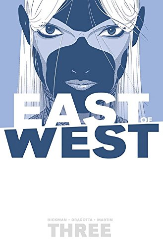 East of West Volume 3: There Is No Us por Jonathan Hickman