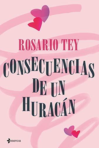 Consecuencias de un huracán (Volumen independiente) de [Tey, Rosario]