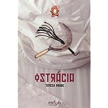 Ostracia (Através das Letras)