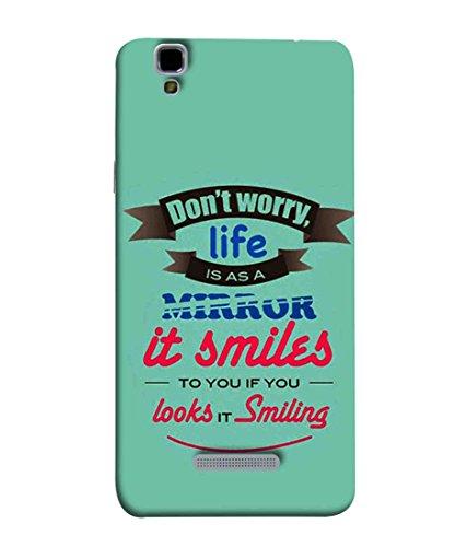 Printfidaa YU Yureka Plus, Yu Yureka PlusYU5510A Back Cover Don'T Worry Life is As A Mirror Printed Designer Back Case