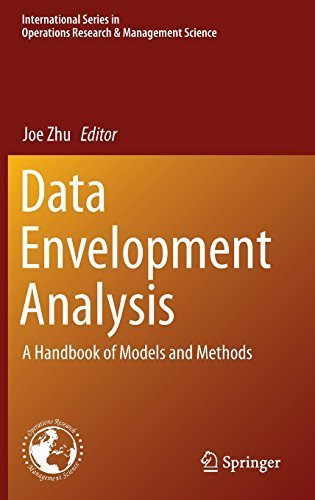 Data Envelopment Analysis: A Handbook of Models and Methods (International Series in Operations Research & Management Science) by Springer (2015-03-19)