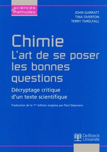 Chimie : l'art de se poser les bonnes questions