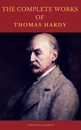 The Complete Works of Thomas Hardy (Illustrated) (Cronos Classics ...