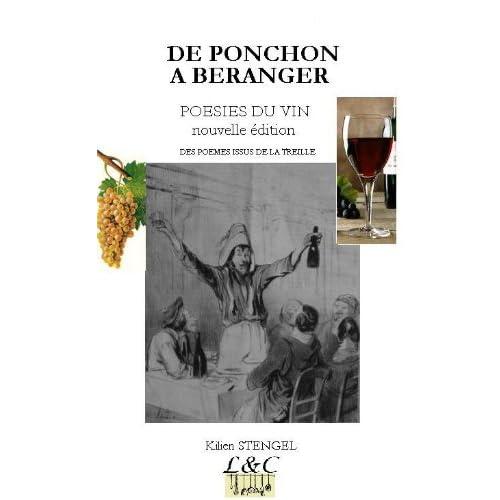 DE PONCHON A BERANGER - POESIES DU VIN - nouvelle édition - De beaux