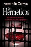Los herméticos (Seis historias de sexo duro y un cuento de amor desesperado)