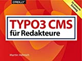 TYPO3 CMS für Redakteure: Der praktische Einstieg (Querformater)