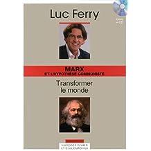Marx et l'hypothèse communiste : transformer le monde (1CD audio)