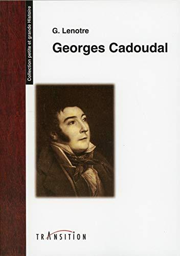 Georges Cadoudal par Gosselin Lenotre