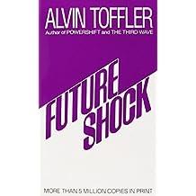 Future Shock by Toffler, Alvin (1984) Mass Market Paperback
