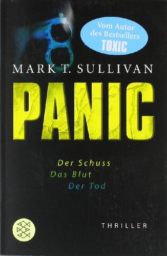 Fischer Taschenbuch Verlag Panic: Der Schuss - Das Blut - Der Tod<br /> Thriller