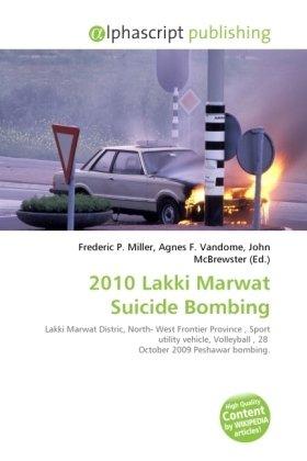 2010 Lakki Marwat Suicide Bombing