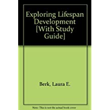 Exploring Lifespan Development with MyDevelopmentLab, Pearson eText and Study Guide (2nd Edition) by Laura E. Berk (2010-08-05)