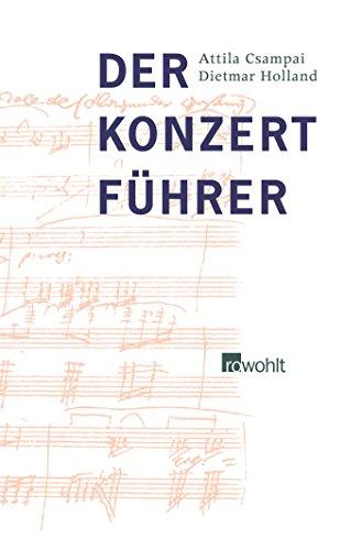 Der Konzertführer: Orchestermusik von 1700 bis zur Gegenwart