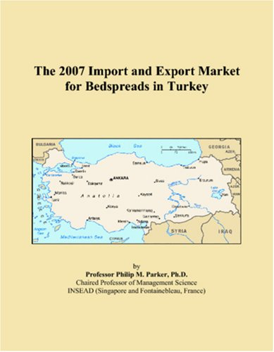 The 2007 Import and Export Market for Bedspreads in Turkey