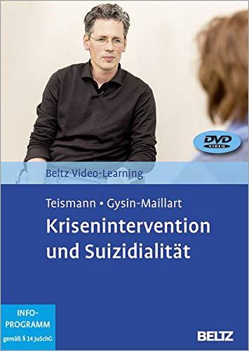 Krisenintervention und Suizidalität: Beltz Video-Learning. 2 DVDs mit 16-seitigem Booklet. Laufzeit 242 Min. Unter Mitarbeit von Christoph Koban und Wolfram Dorrmann