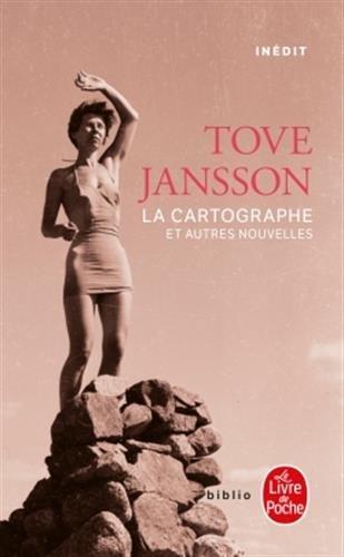 La cartographe et autres nouvelles par Tove Jansson