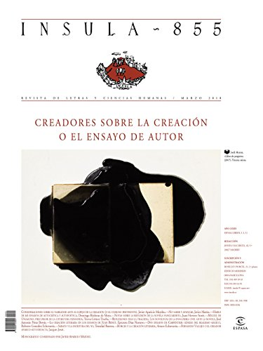 Creadores sobre la creación o el ensayo de autor  (Ínsula n° 855, marzo de 2018) (Monográficos) por AA. VV.