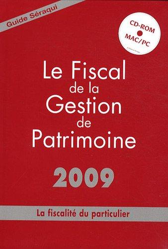 Le fiscal de la gestion de patrimoine (1Cédérom)